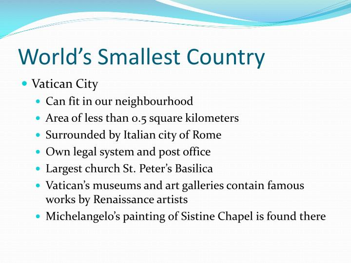 World's Smallest Country