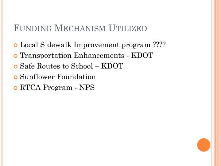 Funding Mechanism Utilized