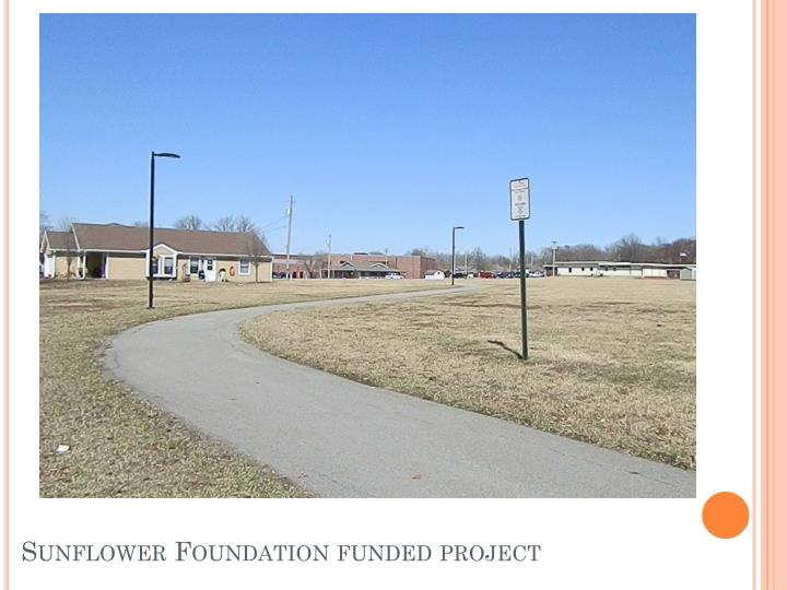 Sunflower Foundation funded