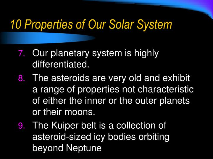 10 Properties of Our Solar System