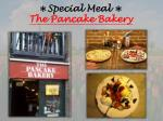 special meal the pancake bakery