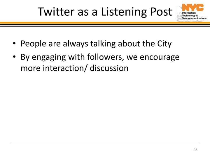 Twitter as a Listening Post
