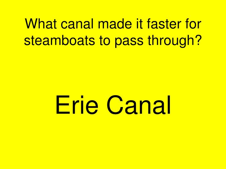 What canal made it faster for steamboats to pass through?