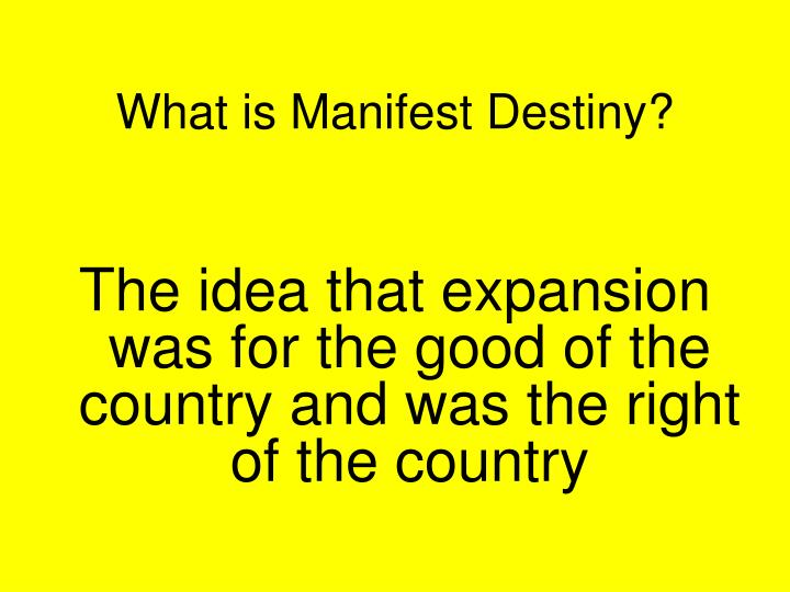 What is Manifest Destiny?