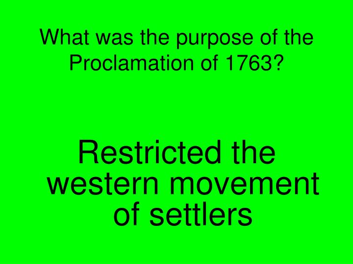 What was the purpose of the Proclamation of 1763?