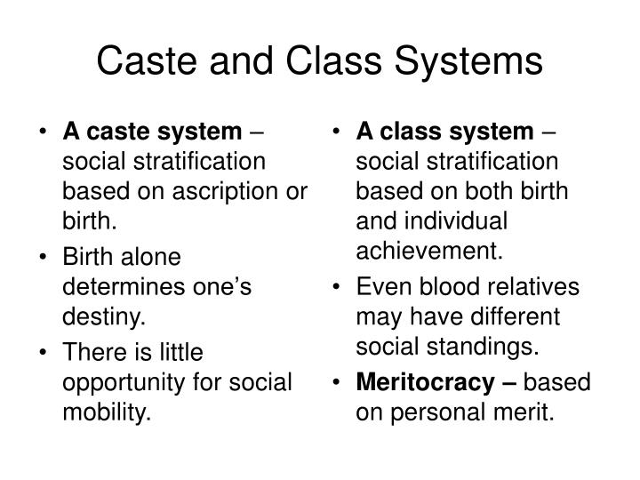Caste and class systems