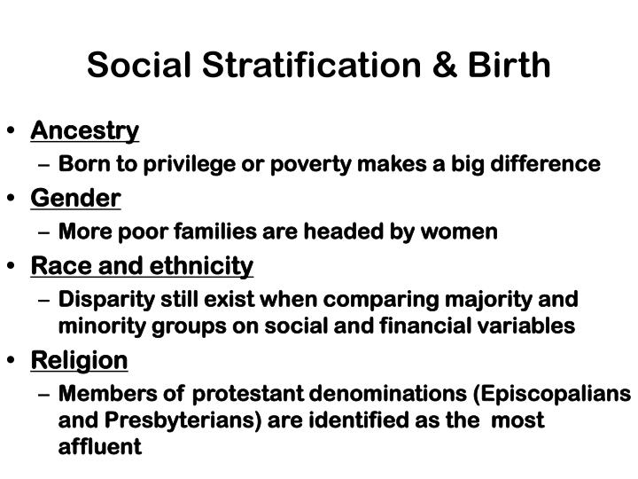 Social Stratification & Birth