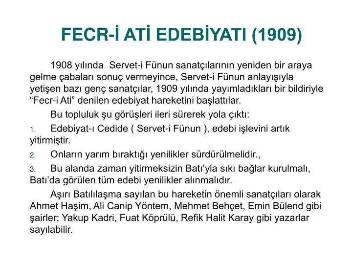 FECR- AT EDEBYATI (1909)