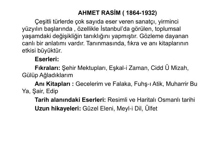 AHMET RASM ( 1864-1932)