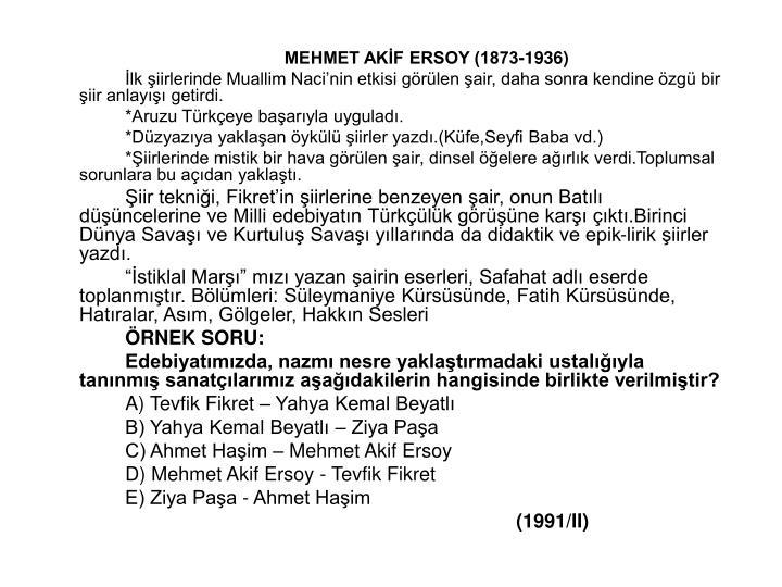 MEHMET AKF ERSOY (1873-1936)