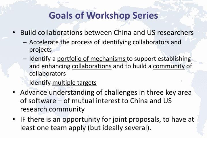 Goals of Workshop Series