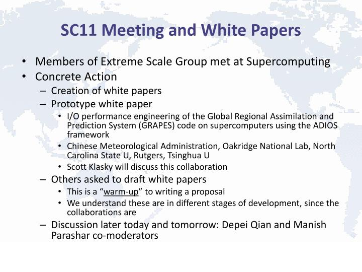 SC11 Meeting and White Papers