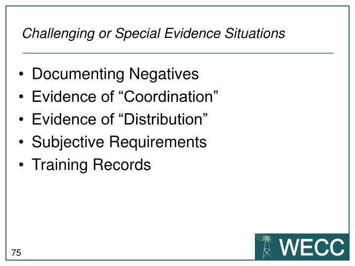 Challenging or Special Evidence Situations