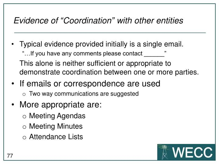 "Evidence of ""Coordination"" with other entities"