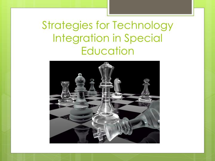 Strategies for Technology Integration in Special Education