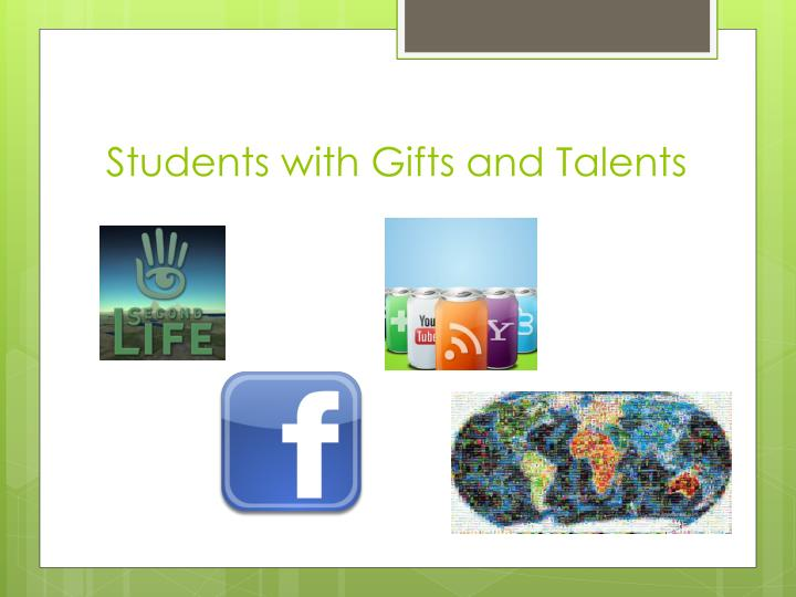 Students with Gifts and Talents