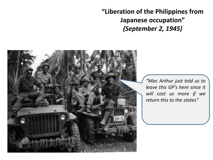 """""""Liberation of the Philippines from Japanese occupation"""""""