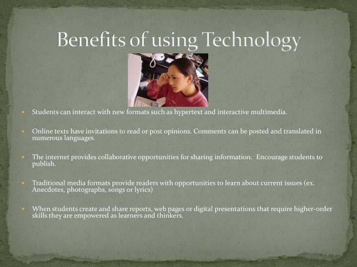 Benefits of using Technology