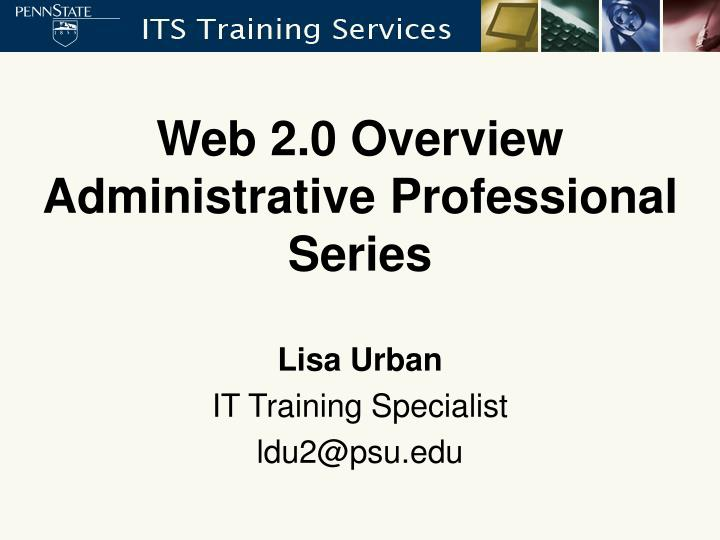 Web 2 0 overview administrative professional series