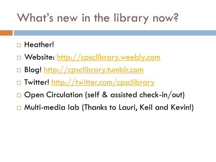 What's new in the library now?