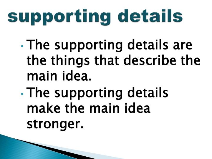 supporting details