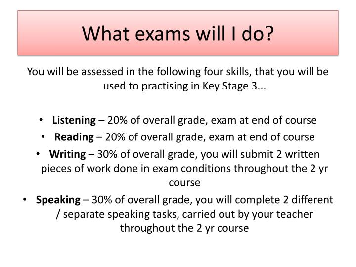 What exams will I do?