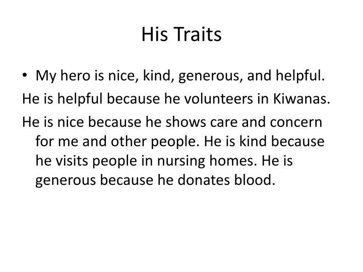 His Traits