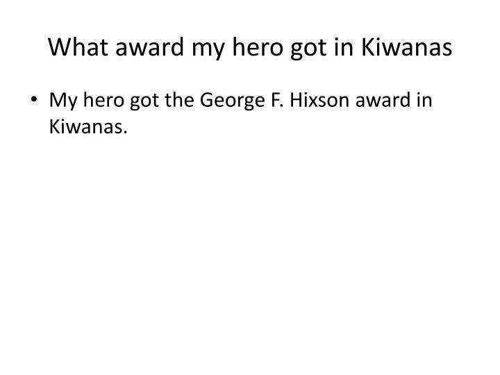 What award my hero got in