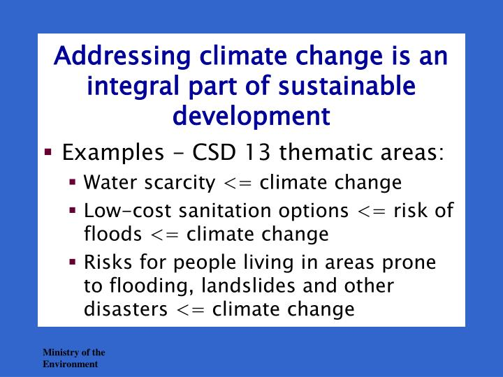 Addressing climate change is an integral part of sustainable development