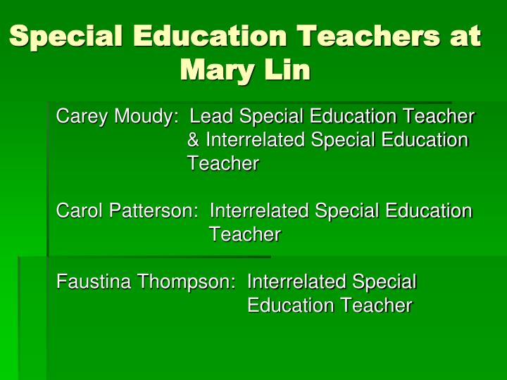 Special Education Teachers at Mary Lin