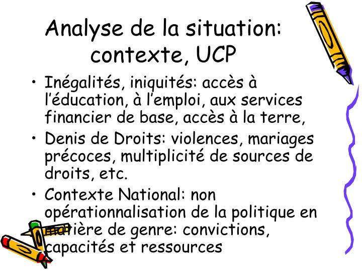 Analyse de la situation: contexte, UCP