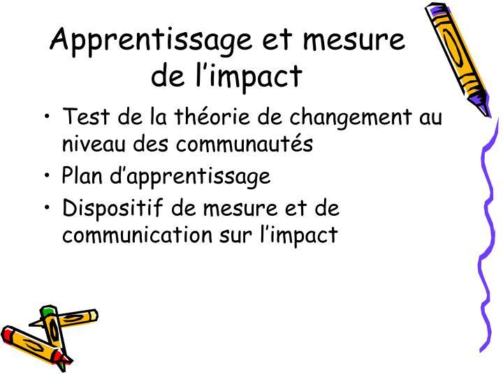 Apprentissage et mesure de l'impact