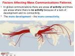 factors affecting mass communications patterns