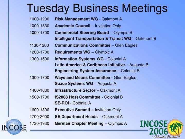 Tuesday Business Meetings