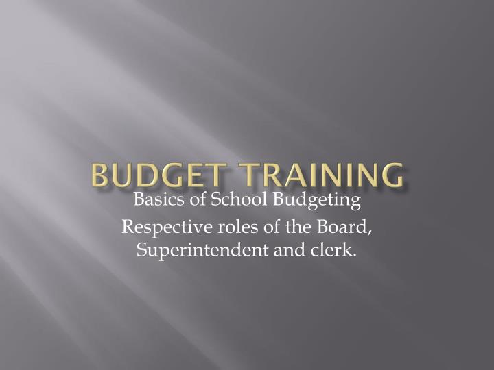 B udget training
