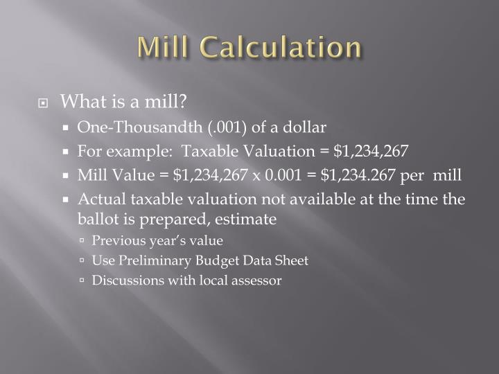 Mill Calculation
