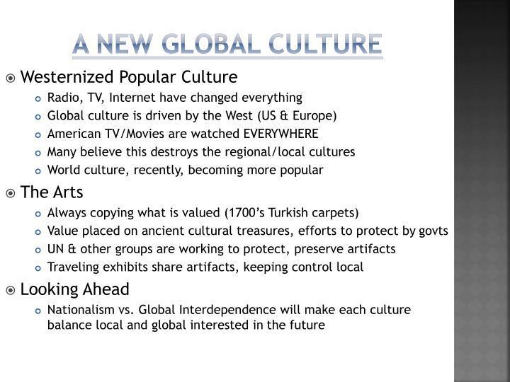 A new global culture
