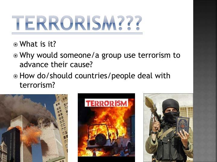 Terrorism???