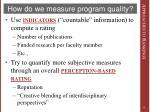 how do we measure program quality