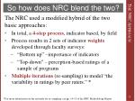so how does nrc blend the two