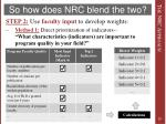 so how does nrc blend the two2