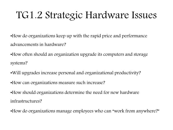 TG1.2 Strategic Hardware Issues