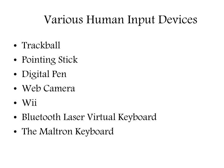 Various Human Input Devices