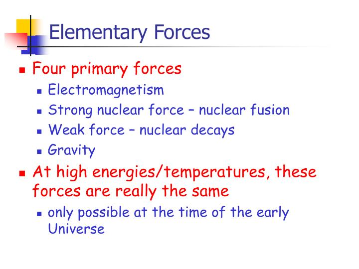 Elementary Forces