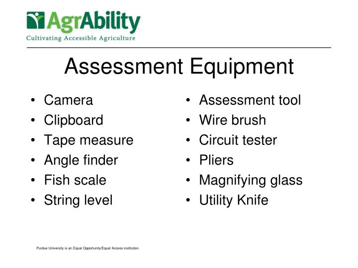 Assessment Equipment
