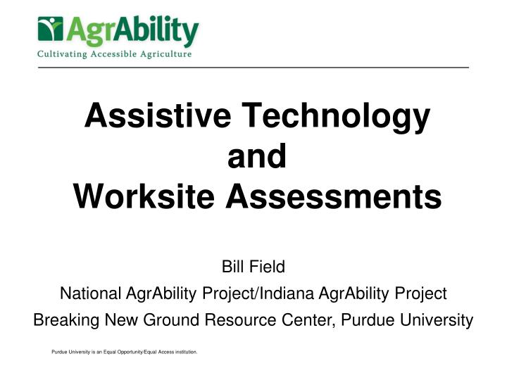 Assistive technology and worksite assessments