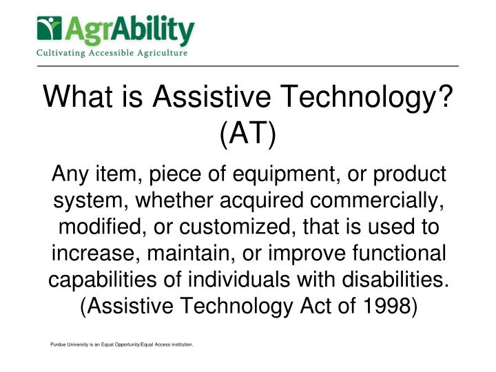 What is assistive technology at