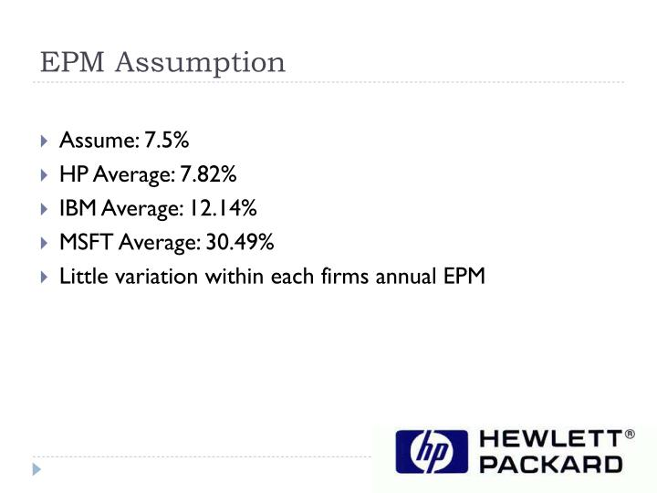 EPM Assumption
