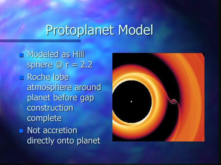 Protoplanet Model