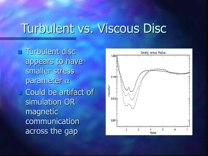 Turbulent vs. Viscous Disc
